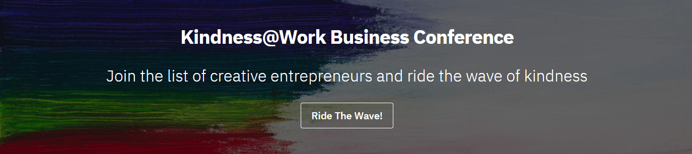 The Creatives Daily Presents Kindness@Work Business Conference 2021